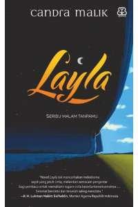 Layla : Seribu Malam Tanpamu