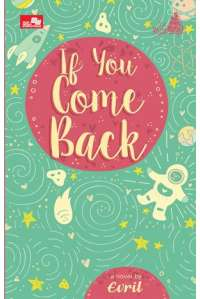 Le Mariage : If You Come Back